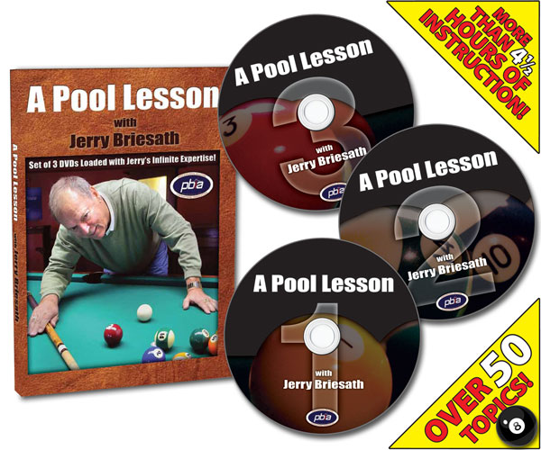 A Pool Lesson with Jerry Briesath 3 DVD set - More than 4 1/2 Hours of Instruction! - Over 50 Topics!